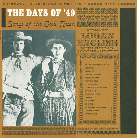 Logan English  The Days of '49, Songs of the Gold Rush (1957) CD