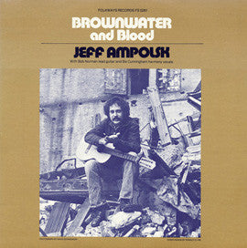 Jeff Ampolsk  Brown Water and Blood (1979) CD