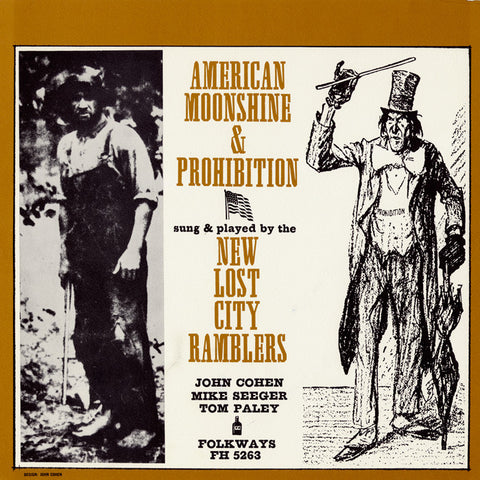 New Lost City Ramblers  American Moonshine and Prohibition Songs (1962) CD