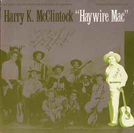 Harry (Haywire Mac) McClintock  Haywire Mac (1972) CD