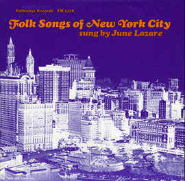 June Lazare  Folk Songs of New York City, Vol. 1 (1966) CD