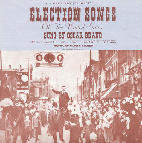 Oscar Brand  Election Songs of the United States (1960) CD