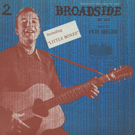 American Folk Anthologies  Broadside Ballads Vol. 2,  Pete Seeger (1963) CD
