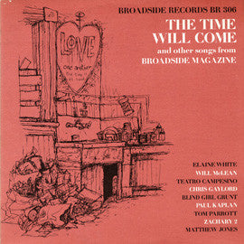 American Folk Anthologies  Broadside Ballads Vol. 4, The Time Will Come and other Songs from Broadside Singers Will McLean, Blind Girl Grunt (Janis Ian) and others CD