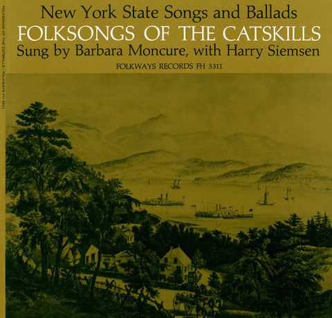 Barbara Moncure  Folk Songs of the Catskills, New York (1963) CD