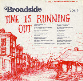 American Folk Anthologies  Broadside Ballads Vol. 5, Time is Running Out with Jimmy Collier, Frederick Douglass Kirkpatrick, others (1970) CD