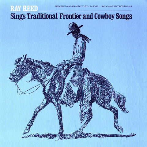 Ray Reed  Ray Reed Sings Frontier and Cowboy Songs (1977) CD