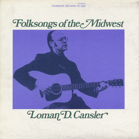 Loman D. Cansler  Folk Songs of the Midwest (1973) CD