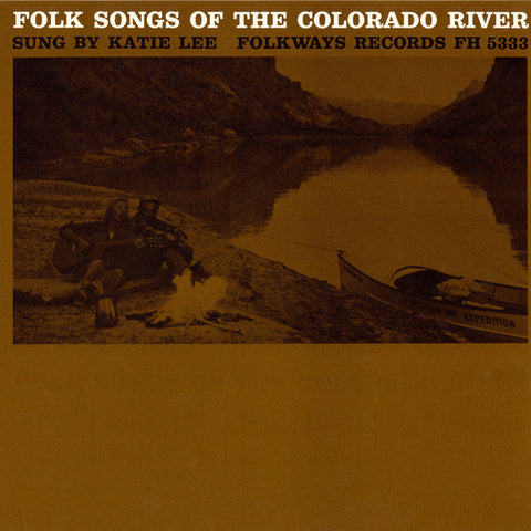 Katie Lee  Folk Songs of the Colorado River (1964) CD