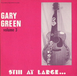 Gary Green  Vol. 3 Still at Large (1982) CD