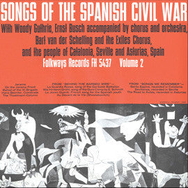 Woody Guthrie  Songs of the Spanish Civil War, Vol. 2 Woody Guthrie and Ernst Busch (1962) CD