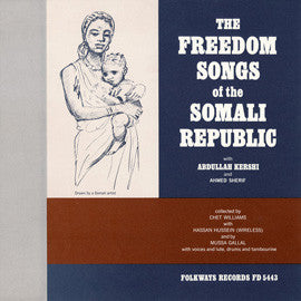 The Freedom Songs of the Somali Republic  Abdullah Kersi and Ahmed Sherif  CD