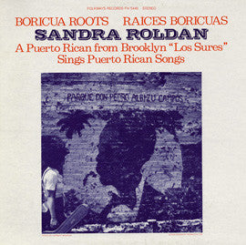 Boricua Roots/Raices Boricuas  Sings Puerto Rican Songs (1978)  Sandra Roldan CD