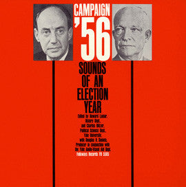 Campaign '56: Sounds of an Election Year CD