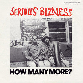 Serious Bizness  How Many More? (1985) CD