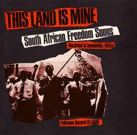 This Land Is Mine  South African Freedom Songs  CD