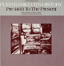 Puerto Rico  Its History  Pre-1943 to the Present (1978)  2 CD set