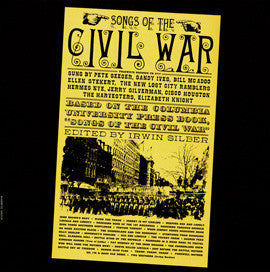American Folk Anthologies  Songs of the Civil War with New Lost City Ramblers, Pete Seeger, others (1960) CD