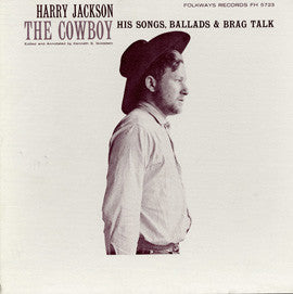 Harry Jackson  The Cowboy, Songs, Ballads and Brag Talk (1959) CD