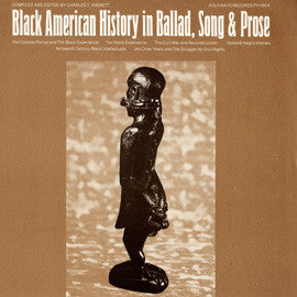 Black American History in Ballad, Song and Prose (1970)  2 CD Set
