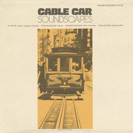 Cable Car Soundscapes CD