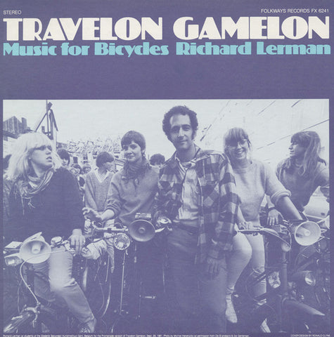 Richard Lerman  Travelon Gamelan  Music for Bicycles - Richard Lerman, amplified bicycle wheels (1982) CD