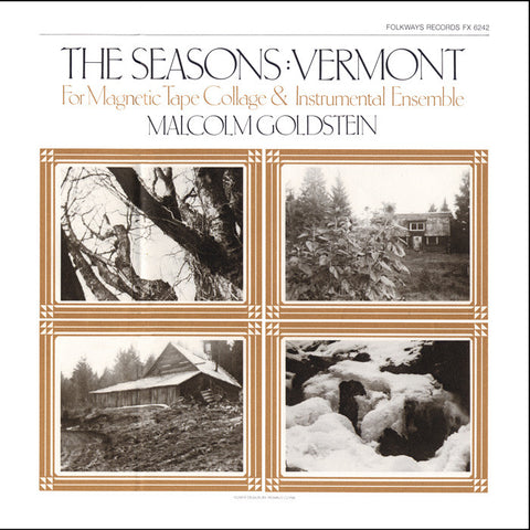 Malcolm Goldstein  The Seasons  Vermont-for Magnetic Tape Collage and Instrumental Ensemble (1983) CD