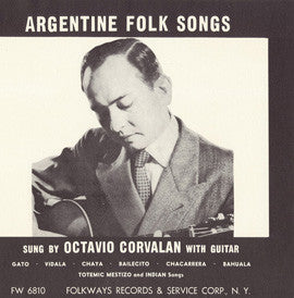 Argentine Folk Songs (1953)  Octavio Corvalan CD