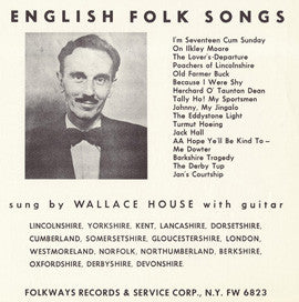 English Folk Songs (1952)  Wallace House CD