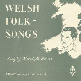 Welsh Folk Songs (1954)  Meredydd Evans CD