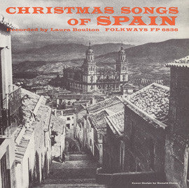 Christmas Songs of Spain (1955)  recorded by Laura Boulton CD