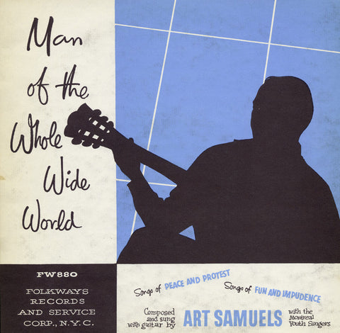 Man of the Whole Wide World  Songs of Peace and Protest (1956)  Art Samuels CD