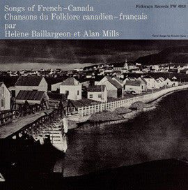 Duet Songs of French Canada (1955)  Helene Baillargeon and Alan Mills CD