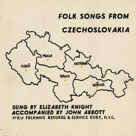 Folk Songs from Czechoslovakia (1956)  Elizabeth Knight and John Abbott CD