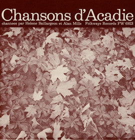Chansons D'Acadie (1956)  Helene Baillargeon and Alan Mills CD