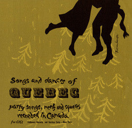 Songs and Dances of Quebec  Party Songs, Reels and Squares (1956)  CD
