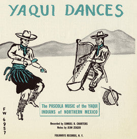 Yaqui Dances  Pascola Music of the Yaqui Indians of Northern Mexico (1957)  CD