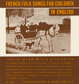 French Folk Songs for Children in English (1957)  Alan Mills CD