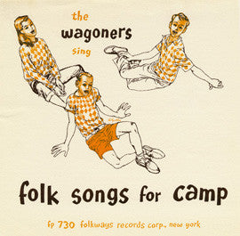 Wagoners  The Wagoners Sing Folk Songs for Camp (1956) CD