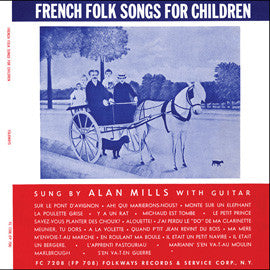 French Folk Songs for Children (1953)  Alan Mills CD