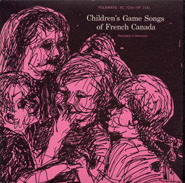 Children's Game Songs of French Canada (1956)  CD