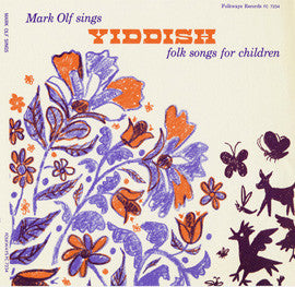 Yiddish Folk Songs for Children (1960)  Mark Olf CD