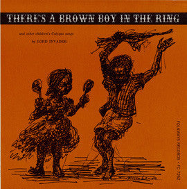 There's a Brown Boy in the Ring and other Children's Calypso Songs (1959)  Lord Invader CD