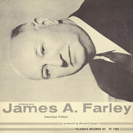 An Interview with James A. Farley CD
