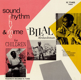 Sound, Rhythm, Rhyme and Mime for Children (1971)  Bilal Abdurahaman CD