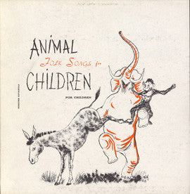 Animal Folk Songs for Children: Selected from Ruth Crawford Seeger's Animal Folk Songs for Children CD