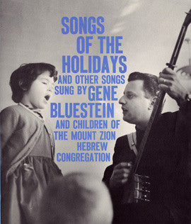 Songs of the Holidays and Other Songs (1958)  Gene Bluestein CD