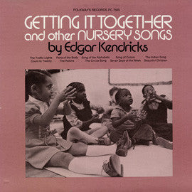 Getting it Together and Other Nursery Songs (1976)  Edgar Kendricks CD