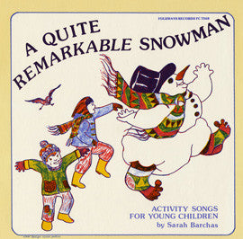 A Quite Remarkable Snowman: Activity Songs for Young Children CD