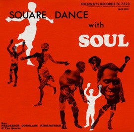 Square Dance with Soul (1969)  Rev. Frederick Douglass Kirkpatrick